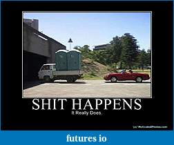Click image for larger version  Name:shithappens.jpg Views:83 Size:49.5 KB ID:13121