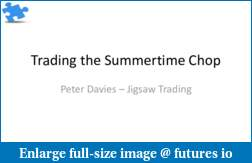 Webinar: Trading the Chop using Jigsaw Trading Tools-summertimechop.pdf