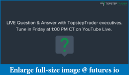 TopstepTrader's Michael Patak (Founder) - Ask Me Anything (AMA)-live-q-.png