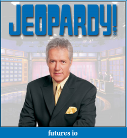 Click image for larger version  Name:Jeopardy.png Views:51 Size:167.7 KB ID:29175