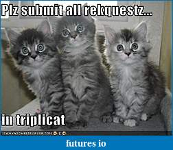 Sierra Chart feature requests-lolcats-funny-pictures-requests-triplicat.jpg