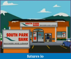 Click image for larger version  Name:South Park bank.PNG Views:71 Size:226.9 KB ID:92578