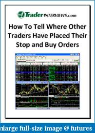 How To Tell Where Other Traders Have Placed Their Stop and Buy Orders-howtotellwheretradersplacetheirorders.pdf